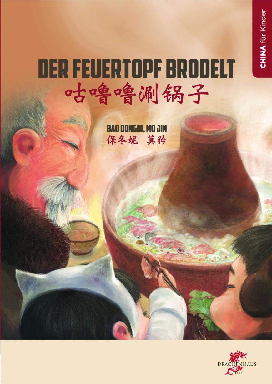Der Feuertopf brodelt, Drachenhaus Verlag