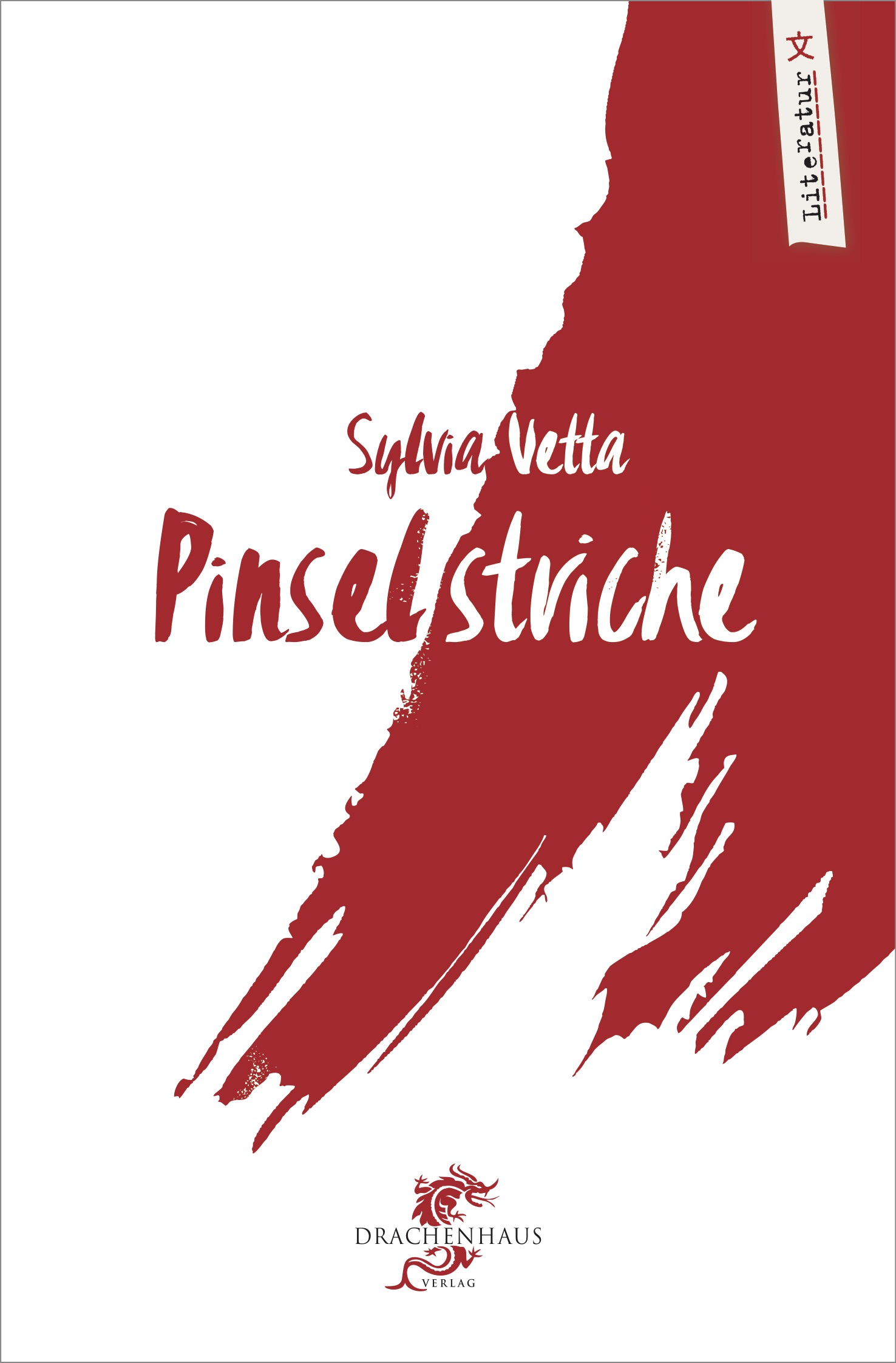 Pinselstriche. Ein Roman von Sylvia Vetta
