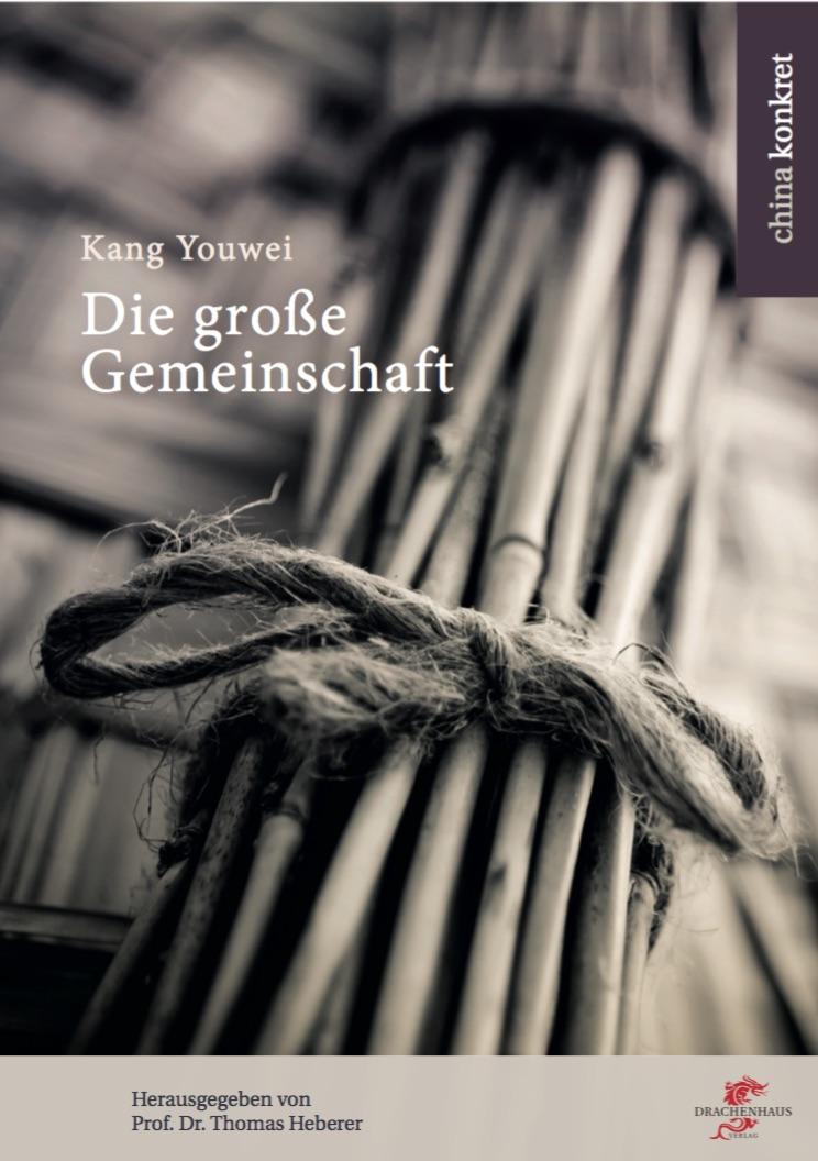 Utopie des Reformers und Philosophen Kang Youweis